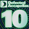 Defected Acapellas Volume 10