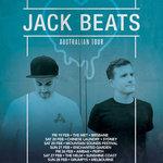 JACK BEATS AUSTRALIAN TOUR