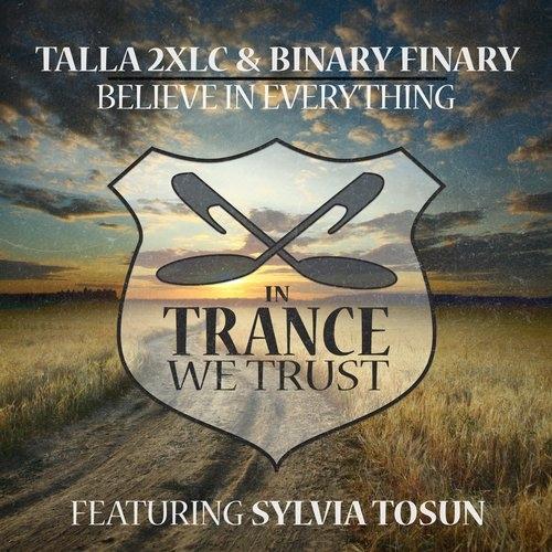 Talla 2XLC, Binary Finary feat. Sylvia Tosun – Believe In Everything
