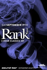 Rank 1 (3 Hour Classics Set) @ Sound-Bar Chicago