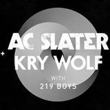 AC Slater & Kry Wolf // Audio SF // Friday, March 24th