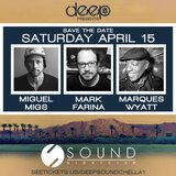 DEEP presents: Miguel Migs, Mark Farina & Marques Wyatt at Sound Nightclub