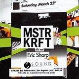 Sound present Mstrkrft (DJ Set) - Eric Sharp