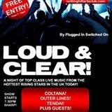 Loud & Clear!