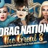 """Drag Nation"""" The Great 8"""" Eight Year Anniversary"""