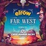 Elrow FAR WEST goes to Dreambeach