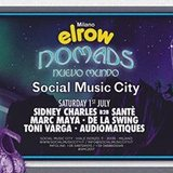Elrow goes to Social Music CIty - Nomads, Nuevo Mundo
