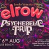 Elrow at Lighthouse Beach - Venezia Jesolo - Psychedelic Trip