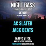 Night Bass Summer Phases w/ AC Slater & Jack Beats at Magic Stick