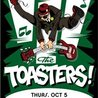 The Toasters with Wonder Drops (Early Show)