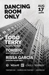 Dancing Room Only w/Todd Terry, Toribio & Rissa Garcia