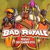 Bad Royale at Create