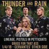 Thunder and Rain w/ Lineage, Pistols in Petticoats at Cervantes'