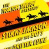 Stucky Jackson & The Boys w/ The Drifter Luke + The Brooders