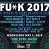 FU*K 2017 Ft. Members of Turkuaz & The Motet