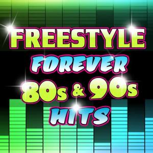 FREESTYLE: Freestyle Forever 80s & 90s Hits MP3 Album | The