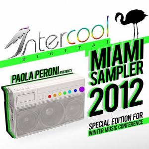 Paola Peroni Presents Miami Sampler 2012 (Special Edition for Winter Music Conference)