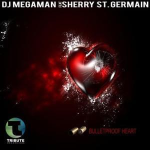 Bulletproof Heart (feat. Sherry St. Germain) [Remixes]