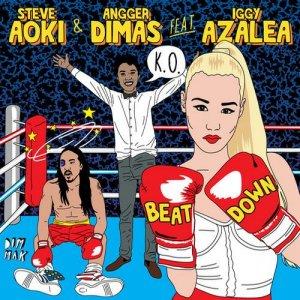 Steve aoki & angger dimas feat. Iggy azalea beat down (afrojack.