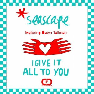 I Give It All To You (feat. Dawn Tallman)