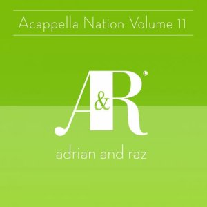Acappella Nation Volume 11