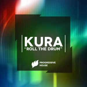 KURA: Roll The Drum MP3 Album | The DJ List
