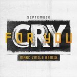 September – Cry For You (Marc Zmile Remix)