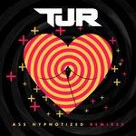 DA Premiere: TJR – Ass Hypnotized (TJR Booty Remix)