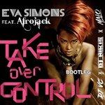 Afrojack ft Eva Simons- Take Over Control 2017 (VC x Nikis x Malo Bootleg)