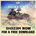 "Shazam offer up Bassjackers' remix of Dimitri Vegas & Like Mike feat Ne-Yo's ""Higher Place"" for free"