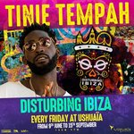 USHUAÏA IBIZA BRINGS BACK TINIE TEMPAH FOR DISTURBING IBIZA 2017!